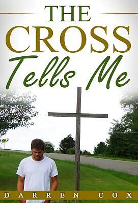 Picture of The Cross Tells Me