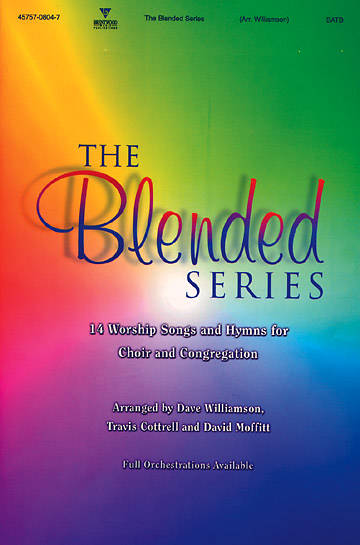The Blended Series Choral Book