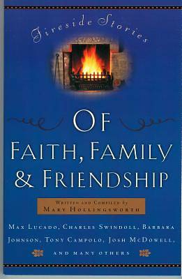 Fireside Stories of Faith, Family and Friendship