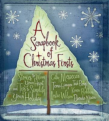 A Scrapbook of Christmas Firsts