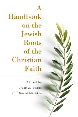 Picture of A Handbook on the Jewish Roots of the Christian Faith