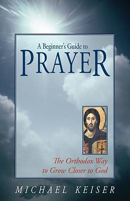 Picture of A Beginner's Guide to Prayer