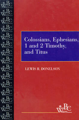 Westminster Bible Companion - Colossians, Ephesians, 1 and 2 Timothy, and Titus