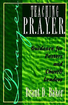 Teaching P.R.A.Y.E.R. (Prayer)