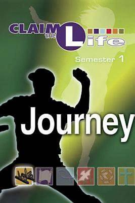 Claim the Life - Journey Semester 1 Student