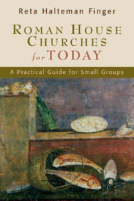 Roman House Churches for Today