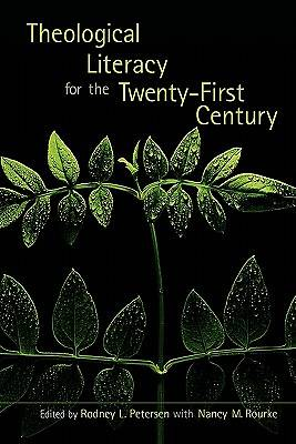 Theological Literacy for the Twenty-First Century