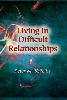 Living in Difficult Relationships