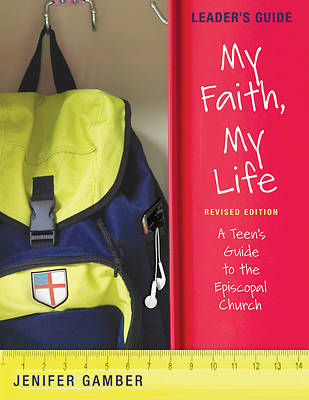 My Faith, My Life, Leaders Guide Revised Edition