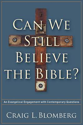 Can We Still Believe the Bible? [ePub Ebook]