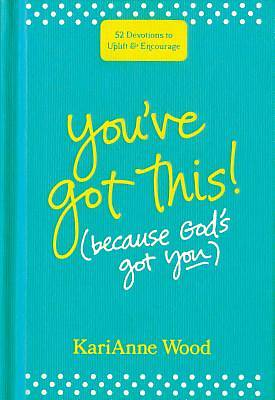 Picture of You've Got This (Because God's Got You)