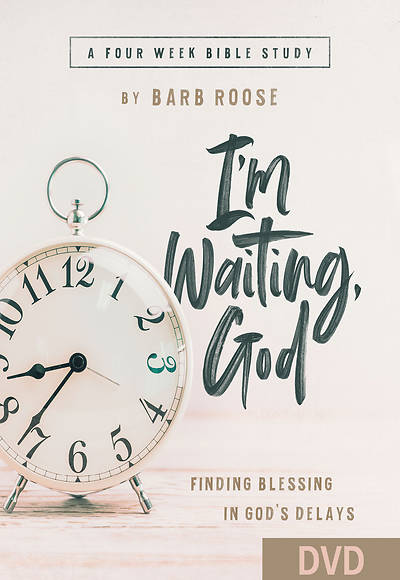 Picture of I'm Waiting, God - Women's Bible Study DVD