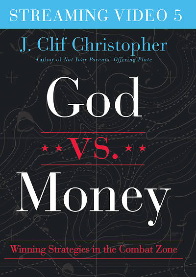 Picture of God vs. Money Streaming Video Session 5
