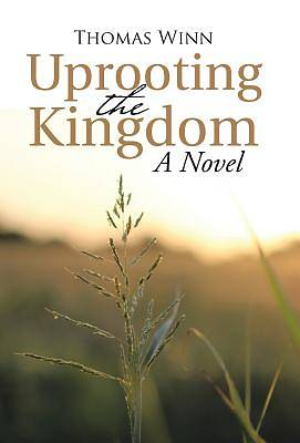 Picture of Uprooting the Kingdom
