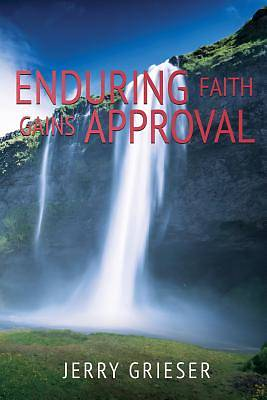 Picture of Enduring Faith Gains Approval