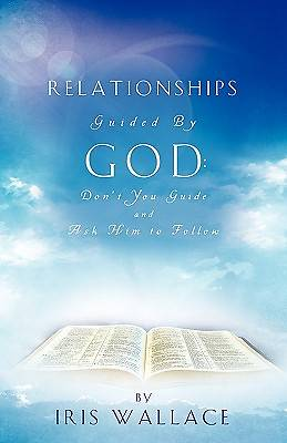 Relationships Guided by God