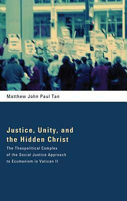 Picture of Justice, Unity, and the Hidden Christ
