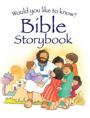 Picture of Would You Like to Know? Bible Storybook