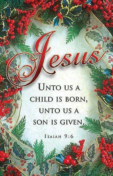 Christmas Jesus Bulletin Isaiah 9:6 KJV Regular (Package of 100)