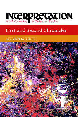 Interpretation Bible Commentary - First and Second Chronicles