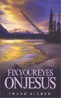 Fix Your Eyes on Jesus