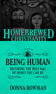 Picture of The Homebrewed Christianity Guide to Being Human
