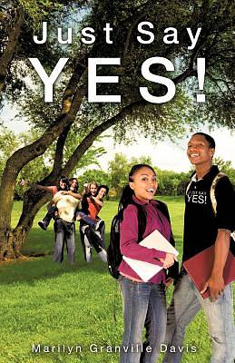Picture of Just Say Yes!