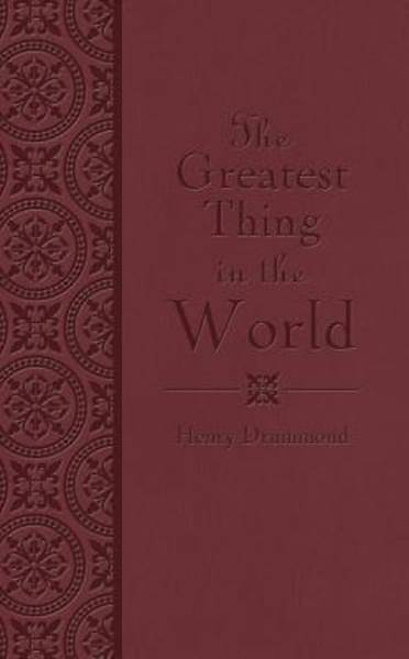 The Greatest Thing in the World [ePub Ebook]