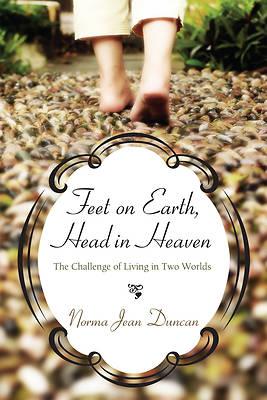 Picture of Feet on Earth, Head in Heaven