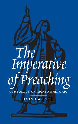 Picture of The Imperative of Preaching