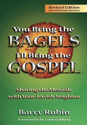 You Bring the Bagels, Ill Bring the Gospel