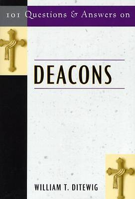 Picture of 101 Questions and Answers on Deacons