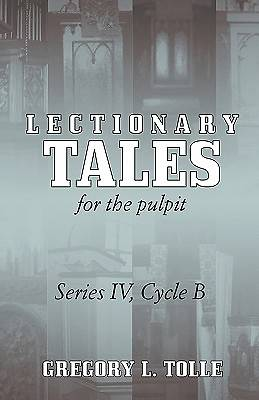 Lectionary Tales for the Pulpit Series IV, Cycle B