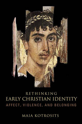 Rethinking Early Christian Identity