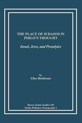 The Place of Judaism in Philos Thought