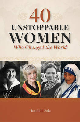 Picture of 40 Unstoppable Women Who Changed the World