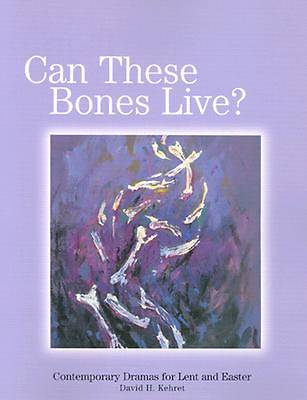 Picture of Can These Bones Live