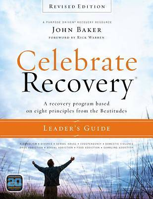 Celebrating Recovery Revised Edition Leaders Guide