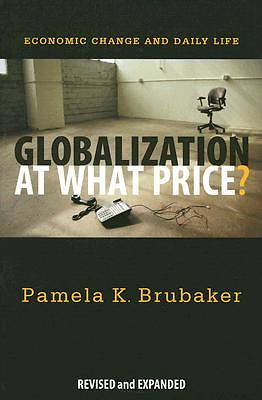 Globalization at What Price