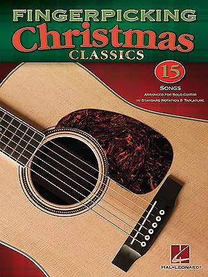 Fingerpicking Christmas Classics; 15 Songs Arranged for Solo Guitar in Standard Notation & Tablature