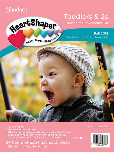 Standards HeartShaper Toddlers & 2s Teachers Kit: Fall 2012