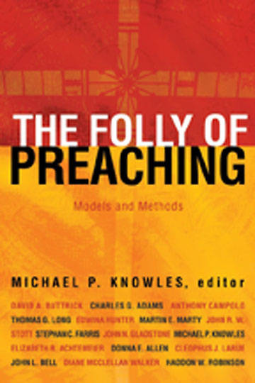 The Folly of Preaching