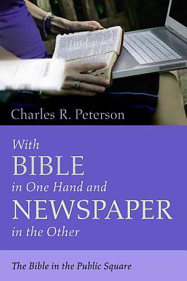 Picture of With Bible in One Hand and Newspaper in the Other