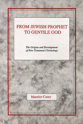 From Jewish Prophet to Gentile God