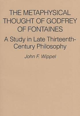 The Metaphysical Thought of Godfrey of Fontaines