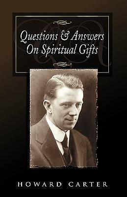 Questions & Answers on Spiritual Gifts