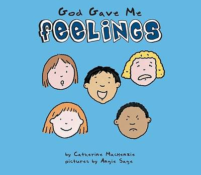 God Gave Me Feelings
