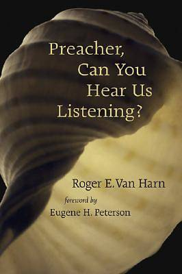 Preacher, Can You Hear Us Listening?