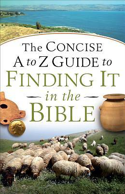 Picture of The Concise A to Z Guide to Finding It in the Bible - eBook [ePub]