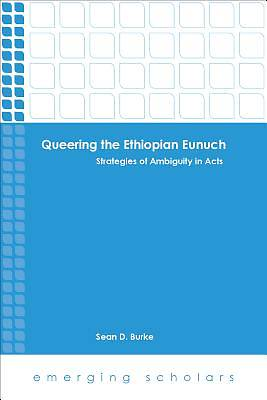 Queering the Ethiopian Eunuch